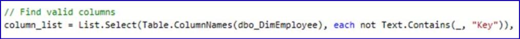 "// Find valid columns  column_list • each not Text.Contains(_, ""Key"")),"